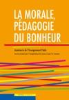 La Morale Pdagogie Du Bonheur 1CD Document Pdf