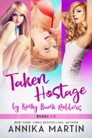 Taken Hostage by Kinky Bank Robbers PDF Download