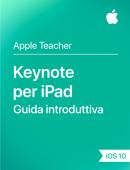 Keynote per iPad Guida introduttiva iOS 10