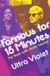 Famous For 15 Minutes