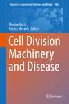 Cell Division Machinery And Disease