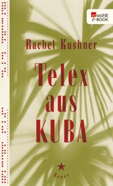 Telex aus Kuba PDF Download