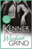 Wicked Grind - J. Kenner