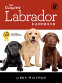 The Complete Labrador Handbook Book Cover