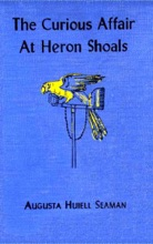 The Curious Affair at Heron Shoals