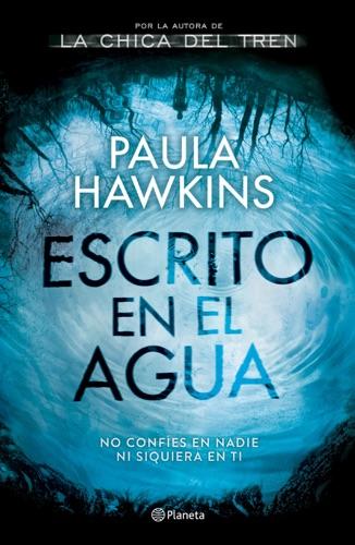 Paula Hawkins - Escrito en el agua (Edición mexicana)