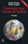 Tambin Nos Roban El Ftbol