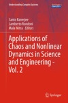 Applications Of Chaos And Nonlinear Dynamics In Science And Engineering - Vol 2
