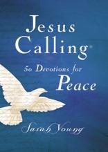 Jesus Calling 50 Devotions for Peace