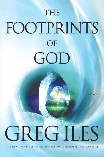 Greg Iles - The Footprints of God