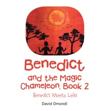 Benedict And The Magic Chameleon, Book 2