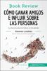 50Minutos.es - Cómo ganar amigos e influir sobre las personas de Dale Carnegie (Análisis de la obra) Grafik