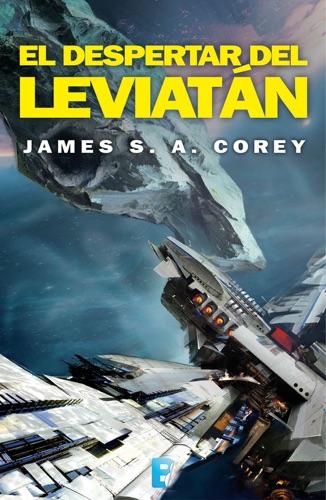 James S. A. Corey - El despertar del Leviatán (The Expanse 1)