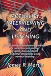 Actuality Interviewing And Listening