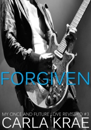 Forgiven My Once And Future Love Revisited 3