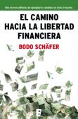 El camino hacia la libertad financiera