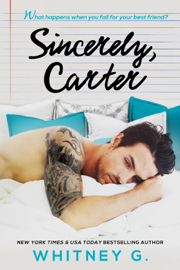 Sincerely, Carter - Whitney G. book summary