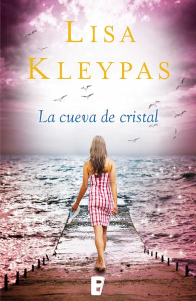 La cueva de cristal (Friday Harbor 4) by Lisa Kleypas