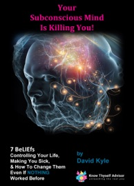 Your Subconscious Mind Is Killing You 7 Beliefs Controlling Your Life Making You Sick How To Change Them Even If Nothing Worked Before