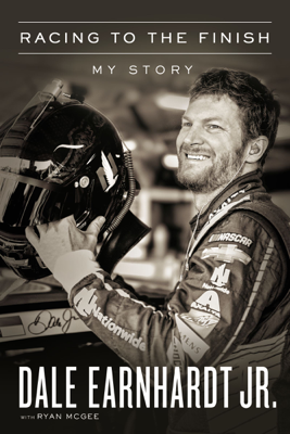 Racing to the Finish - Dale Earnhardt Jr. book