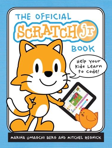 The Official Scratch Jr Book