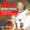 Neil Armstrong  The First Man To Walk On The Moon - Biography For Kids 9-12  Childrens Biography Books