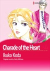 Charade Of The Heart
