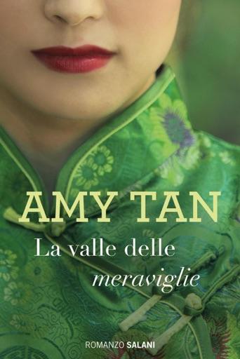La valle delle meraviglie - Amy Tan