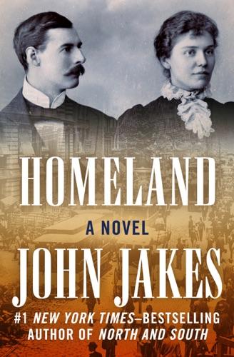 John Jakes - Homeland