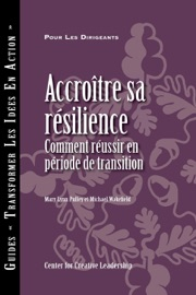 Building Resiliency How To Thrive In Times Of Change French