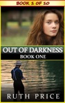 Out Of Darkness - Book 1