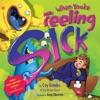 When You're Feeling Sick