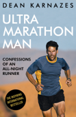 Download and Read Online Ultramarathon Man