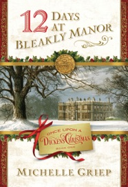 12 Days at Bleakly Manor - Michelle Griep by  Michelle Griep PDF Download