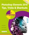 Photoshop Elements 2018 Tips Tricks  Shortcuts In Easy Steps