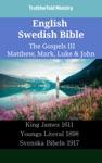 English Swedish Bible - The Gospels III - Matthew Mark Luke  John