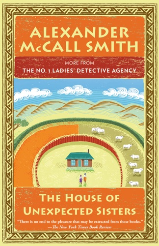 The House of Unexpected Sisters - Alexander McCall Smith - Alexander McCall Smith