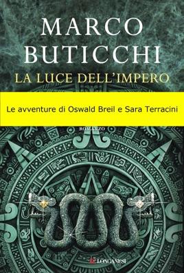 Marco Buticchi Scusi Bagnino L Ombrellone Non Funziona.La Luce Dell Impero