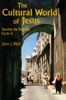 The Cultural World Of Jesus: Sunday By Sunday, Cycle C