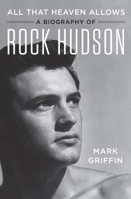 All That Heaven Allows - Mark Griffin book