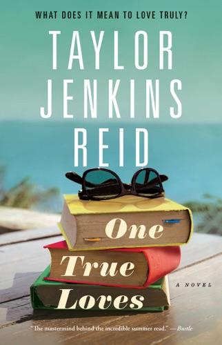 Taylor Jenkins Reid - One True Loves