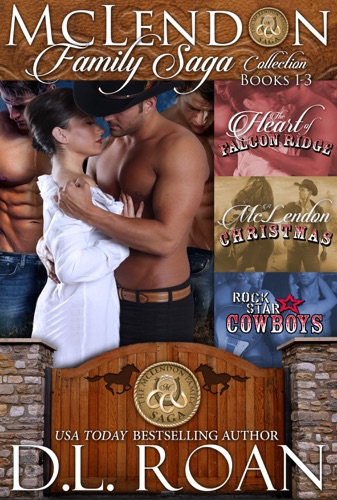 DL Roan - The McLendon Family Saga Collection - Volume One