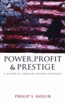 Power Profit And Prestige