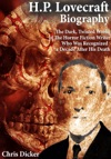 HP Lovecraft Biography The Dark Twisted World Of The Horror Fiction Writer Who Was Recognized A Decade After His Death