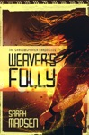 Weavers Folly