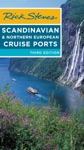 Rick Steves Scandinavian  Northern European Cruise Ports