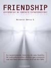 Friendship Evidencias De Un Contacto Extraterrestre