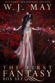 The First Fantasy Box Set - W.J. May book summary