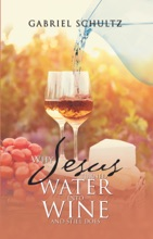 Why Jesus Turned Water Into Wine And Still Does