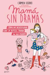 Mamá sin dramas Book Cover